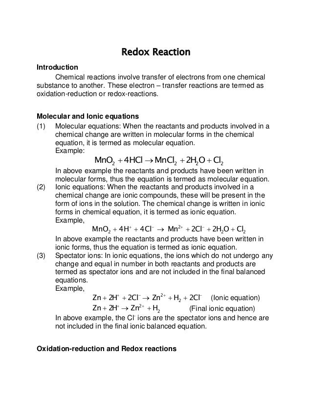 Redox Reaction Introduction Chemical reactions involve transfer of electrons from one chemical substance to another. These...