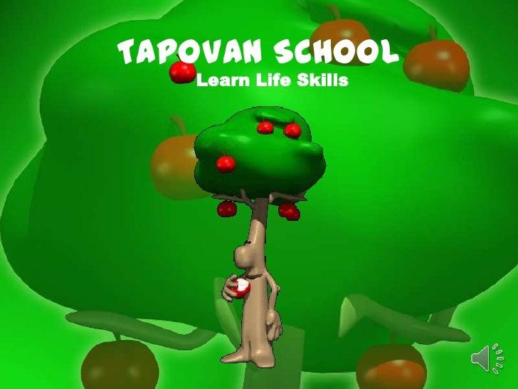 TAPOVAN SCHOOL   Learn Life Skills