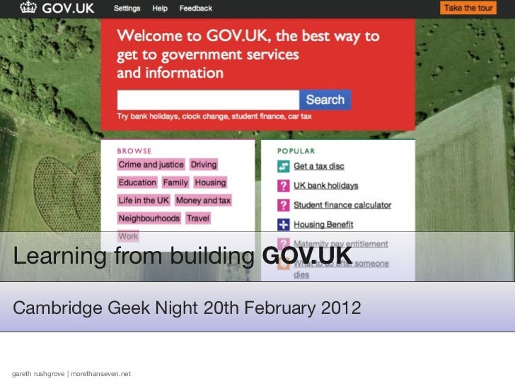 Learning from building GOV.UKCambridge Geek Night 20th February 2012gareth rushgrove | morethanseven.net