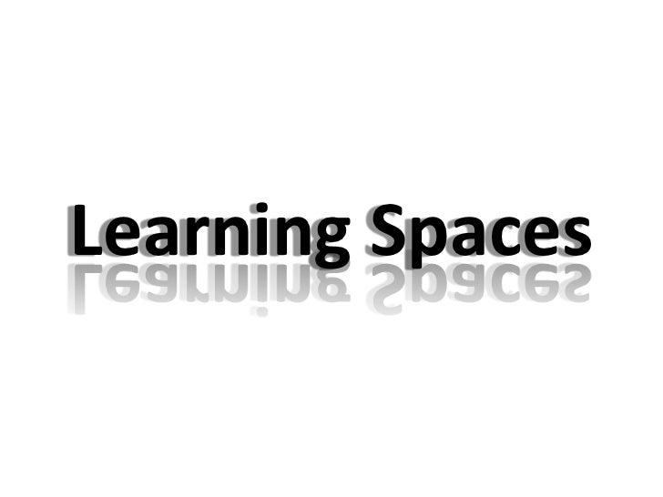 Learning Spaces pecha kucha