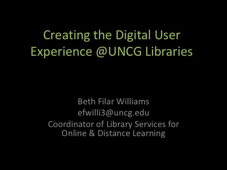 Digital User Experience at UNCG Libraries