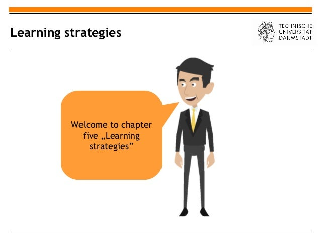 """Learning strategies          Welcome to chapter            five """"Learning              strategies"""""""
