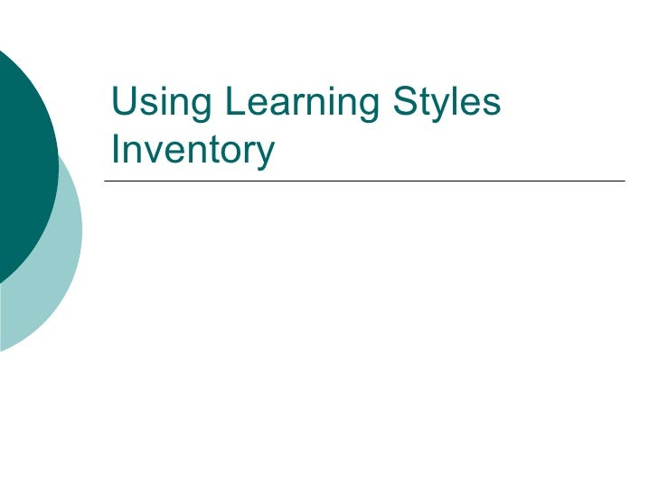 Using Learning Styles Inventory