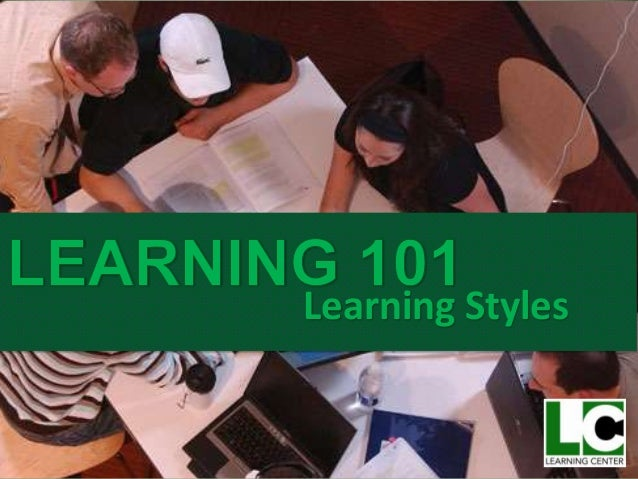 Learning 101: Learning Styles