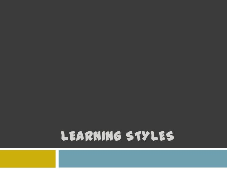 Learning Styles<br />