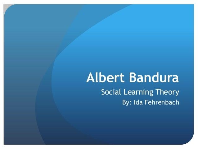 Bandura and social learning theories