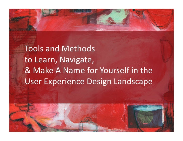 Tools & Methods to Learn the UX Landscape