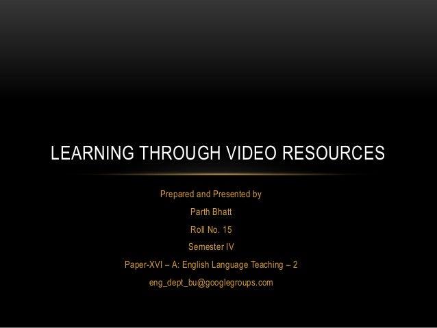 Paper-XVI – A: English Language Teaching -2
