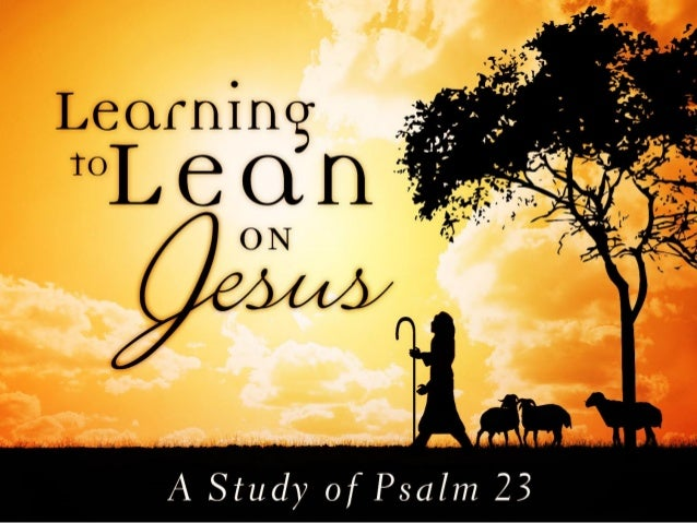 Learning to Lean on Jesus