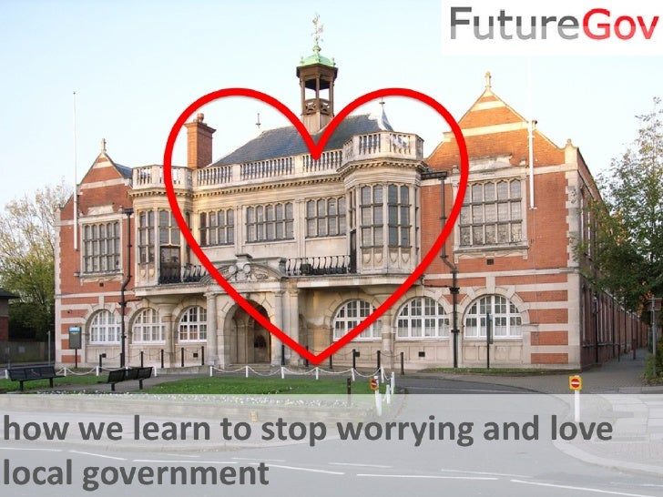 Share your views…   Uservoice: www.futurelocalgov.uservoice.com Twitter: #FutureLocalGov #rebootbritain Text:      07968 9...