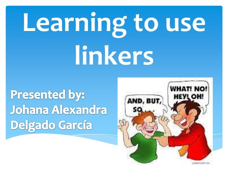 Learning to use linkers