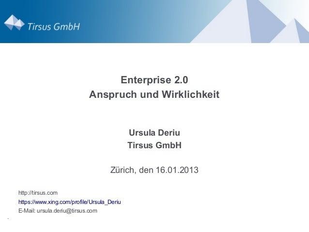 Enterprise 2.0                                Anspruch und Wirklichkeit                                                Urs...