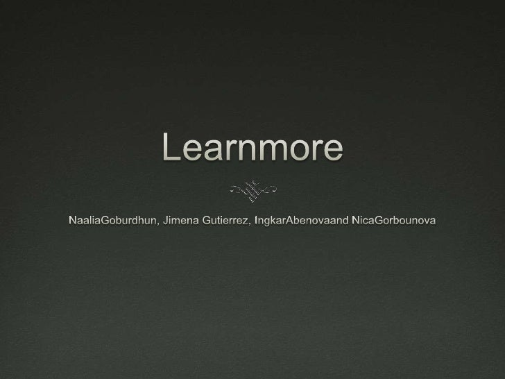 What is Learnmore? Learmore is a city based website aiding students  with various areas of study and extracurricular  act...