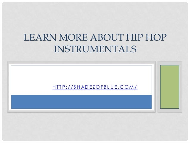 Learn more about hip hop instrumentals