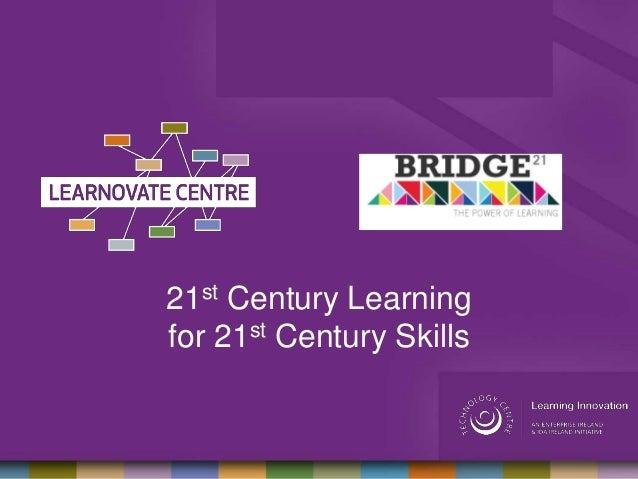 21st Century Learningfor 21st Century Skills