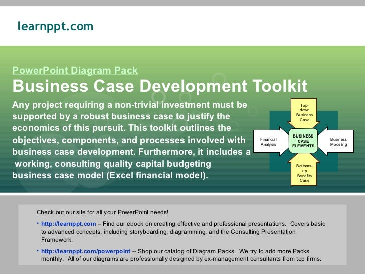 PowerPoint Diagram Pack Business Case Development Toolkit Any project requiring a non-trivial investment must be supported...