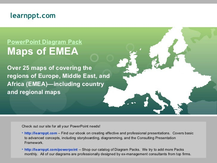 PowerPoint Diagram Pack Maps of EMEA Over 25 maps of covering the regions of Europe, Middle East, and Africa (EMEA)—includ...