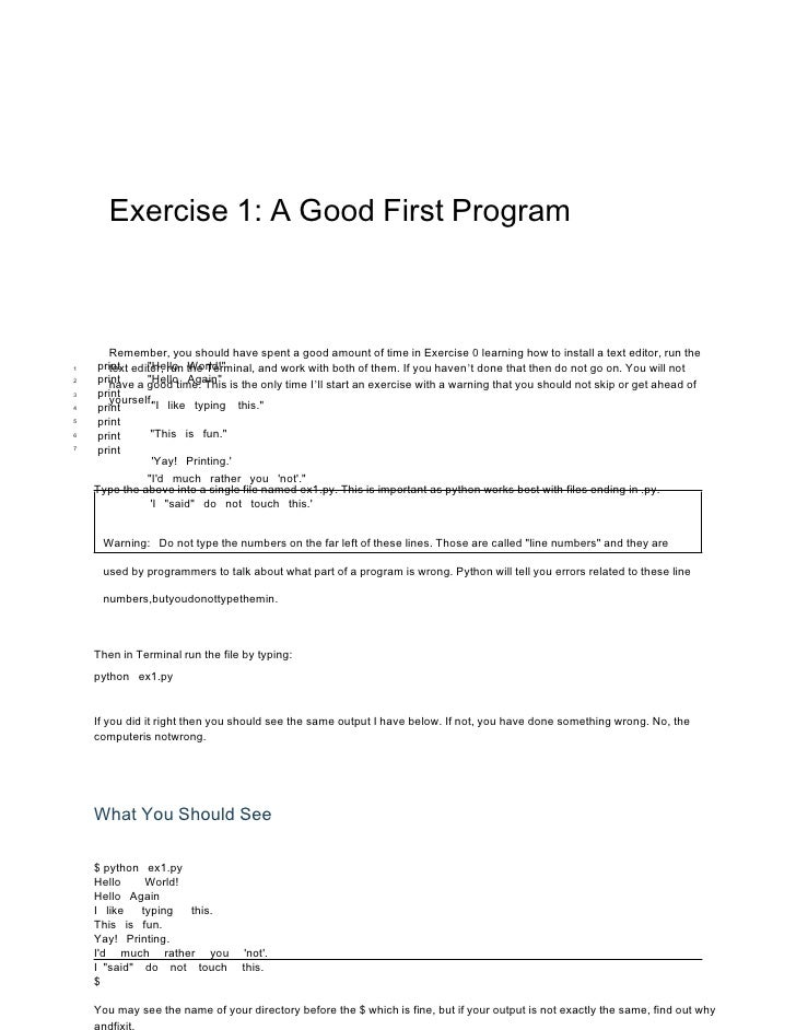 Exercise 1: A Good First Program      Remember, you should have spent a good amount of time in Exercise 0 learning how to ...