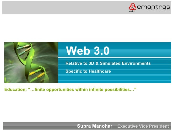 Web 3.0                               Relative to 3D & Simulated Environments                               Specific to He...