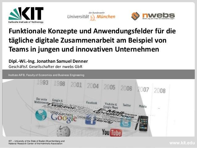 Funktionale Konzepte und Anwendungsfelder für dietägliche digitale Zusammenarbeit am Beispiel vonTeams in jungen und innov...
