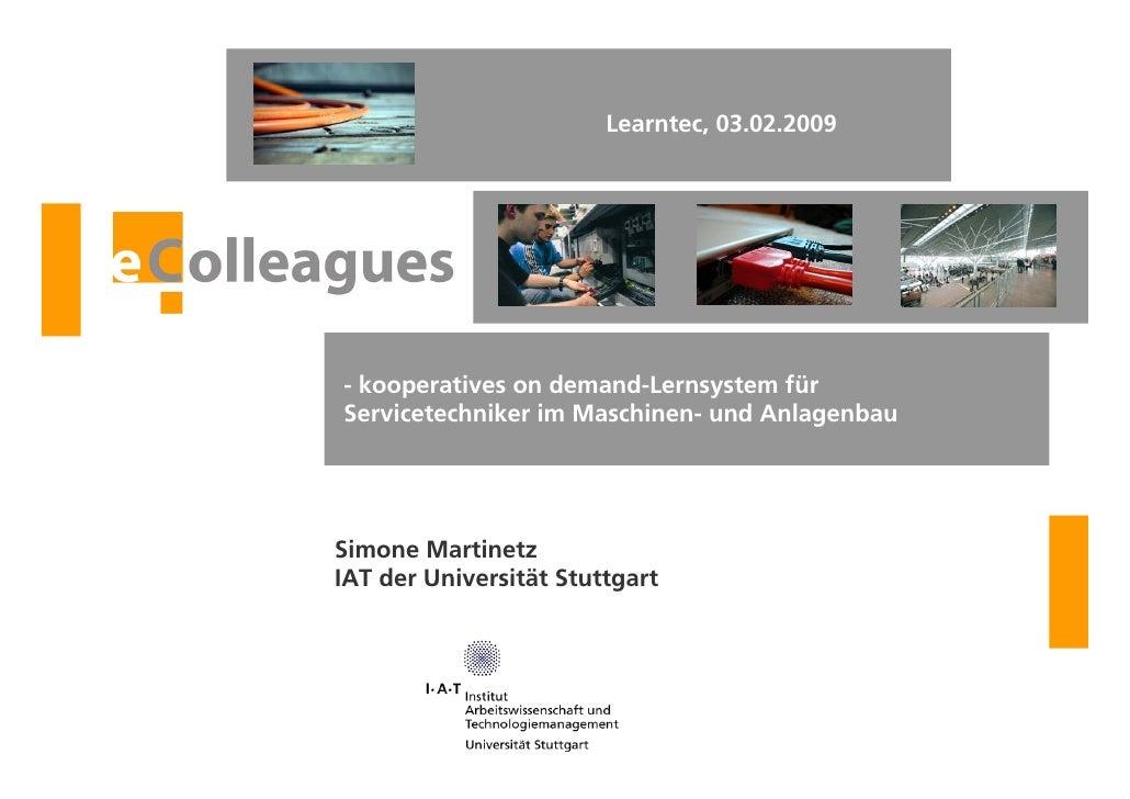 Learntec, 03.02.2009                                             - kooperatives on demand-Lernsystem für                  ...