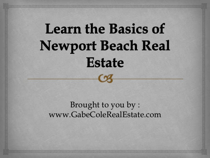 Learn the Basics of Newport Beach Real Estate