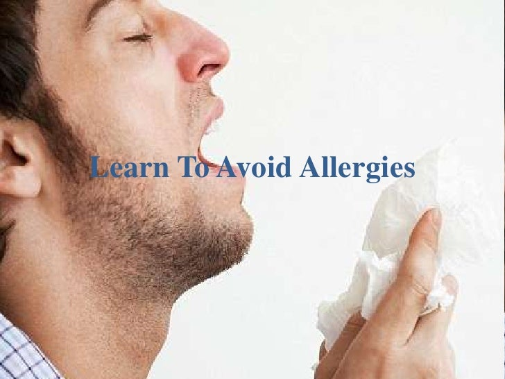 Learn to avoid allergies
