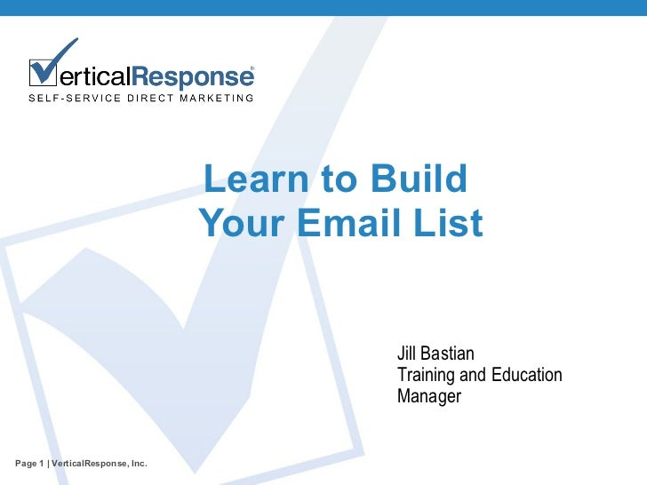 Jill Bastian Training and Education Manager Learn to Build  Your Email List Page   | VerticalResponse, Inc.