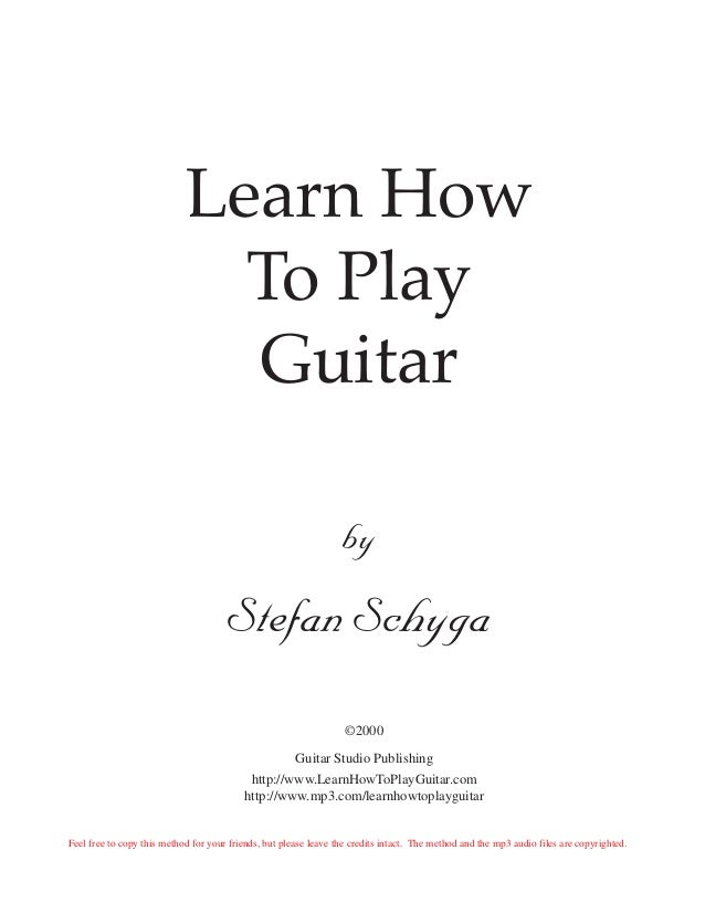 стефан шига   Learn to play guitar