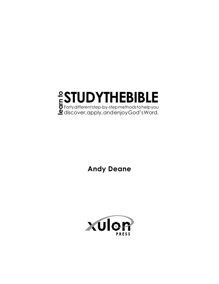 learn to            STUDYTHEBIBLE        Forty different step-by-step methods to help you        discover, apply, and enjo...