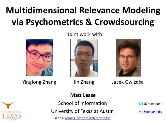 Matt Lease • School of Information @mattlease University of Texas at Austin ml@utexas.edu Joint work with with Yinglong Zh...