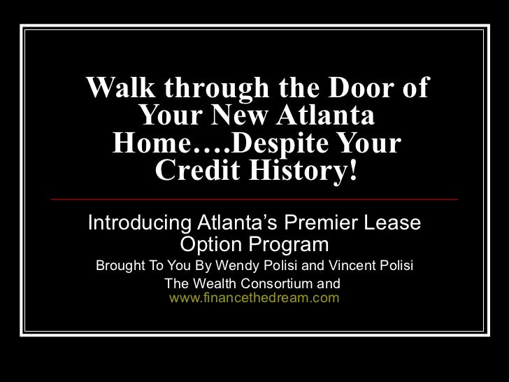 Introducing Atlanta's Premier Lease Option Program