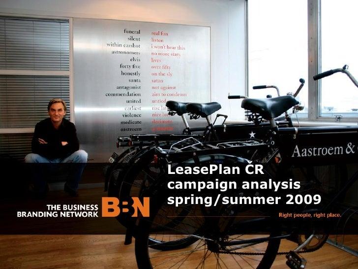 LeasePlan ČR campaign analysis spring/summer 2009