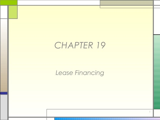 1CHAPTER 19Lease Financing