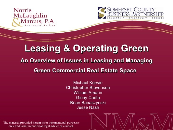 Leasing & Operating Green An Overview of Issues in Leasing and Managing Green Commercial Real Estate Space   Michael Kerwi...