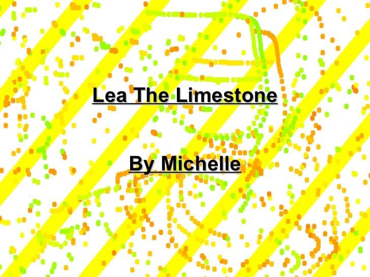 Lea the Limestone