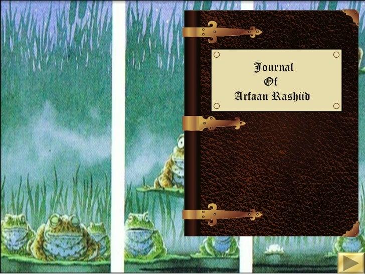 Journal     OfArfaan Rashiid