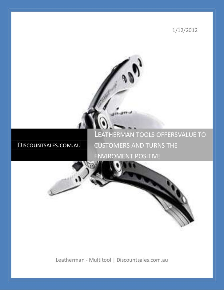 1/12/2012                           LEATHERMAN TOOLS OFFERSVALUE TODISCOUNTSALES.COM.AU       CUSTOMERS AND TURNS THE     ...