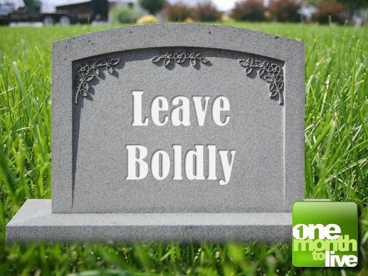 Leave Boldly Slides,  8/21/11