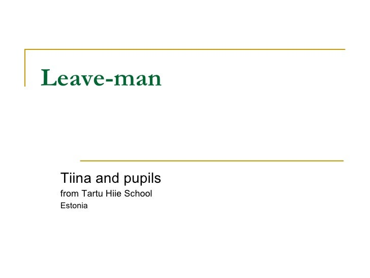 Leave-man