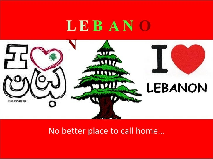 No better place to call home… LE BAN ON