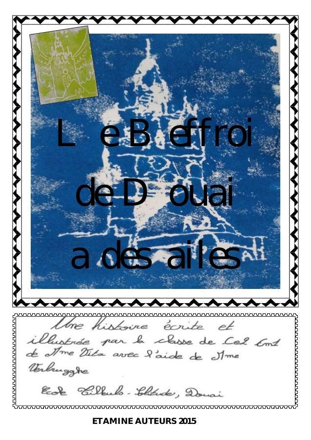 Le Beffroi de Douai a des ailes ETAMINE AUTEURS 2015