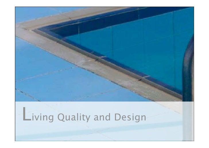 Living Quality and Design