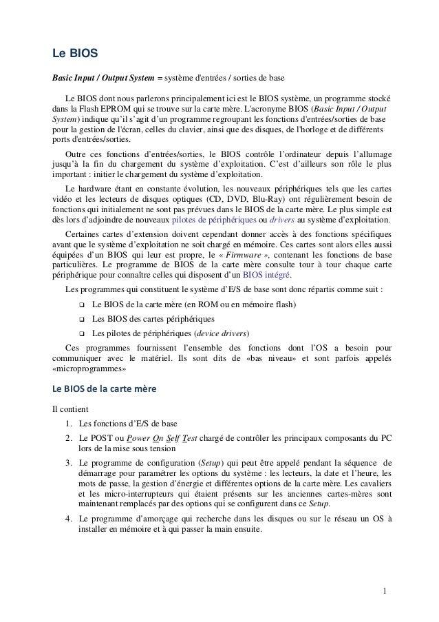 Luc De Mey http://www.courstechinfo.be/Hard/BIOS.pdf 1 Le BIOS Basic Input / Output System = système d'entrées / sorties d...