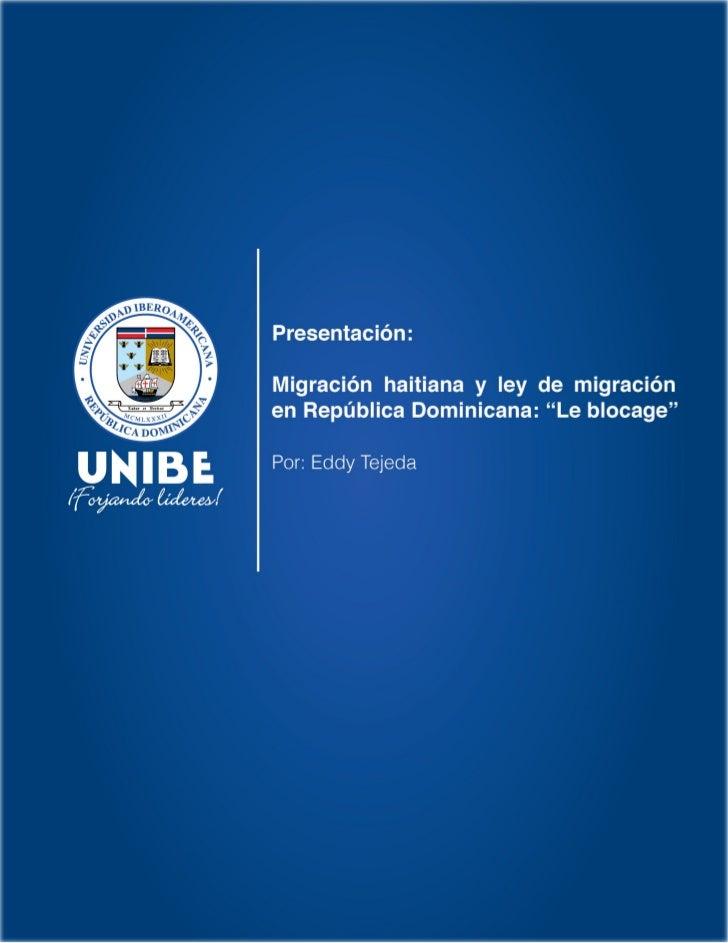 """Migración haitiana y Ley de migración en República Dominicana: """"Le Blocage"""""""