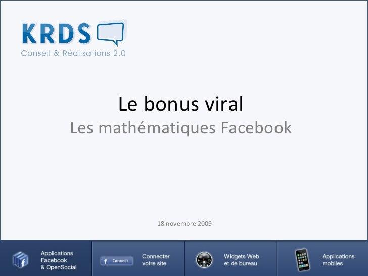 Le bonus viral Les mathématiques Facebook 18 novembre 2009