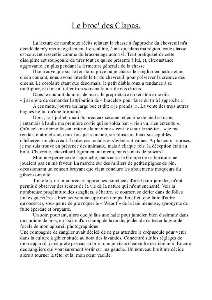 Le broc des Clapas.        La lecture de nombreux récits relatant la chasse à lapproche du chevreuil madécidé de my mettre...
