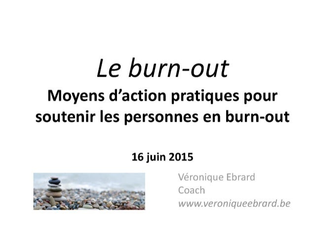 Le burnout moyens d'action pratiques pour soutenier les personnes en burn out-véronique ebrard