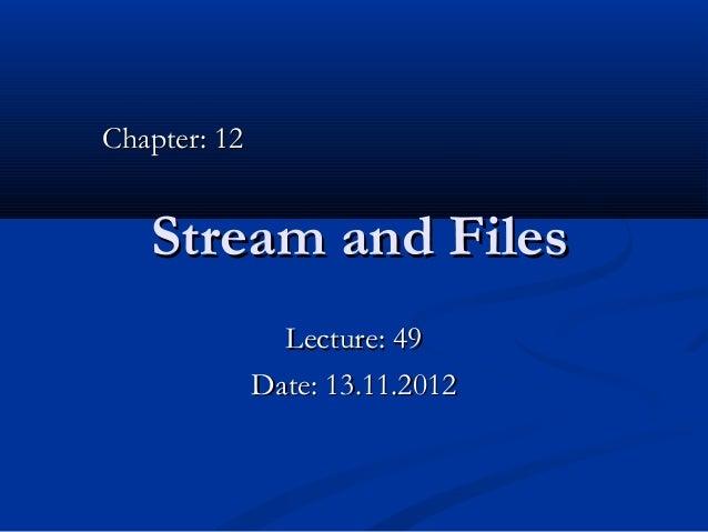 Lec 49 - stream-files