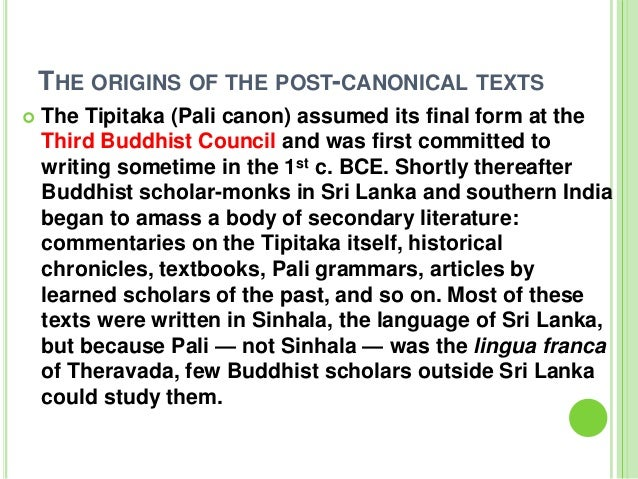 Buddhist Canonical Texts Post-canonical Texts The